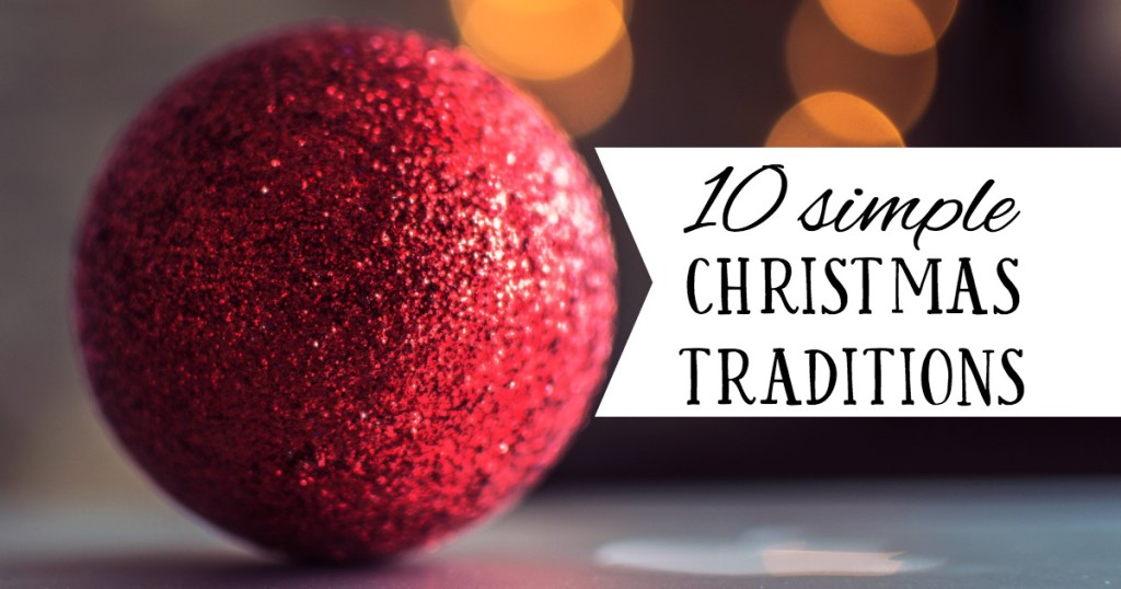 10-simple-christmas-traditions