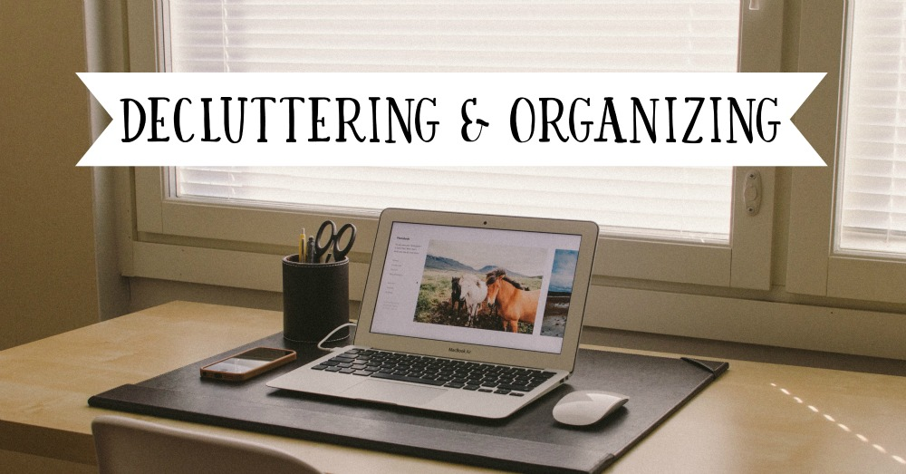decluttering-and-organizing