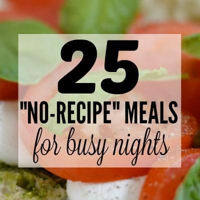 25 Easy Family Dinner Ideas