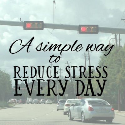 A Simple Way to Reduce Stress Every Day