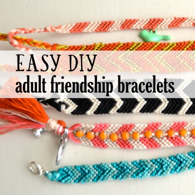 Friendship Bracelets for Grown Ups (DIY Tutorial)