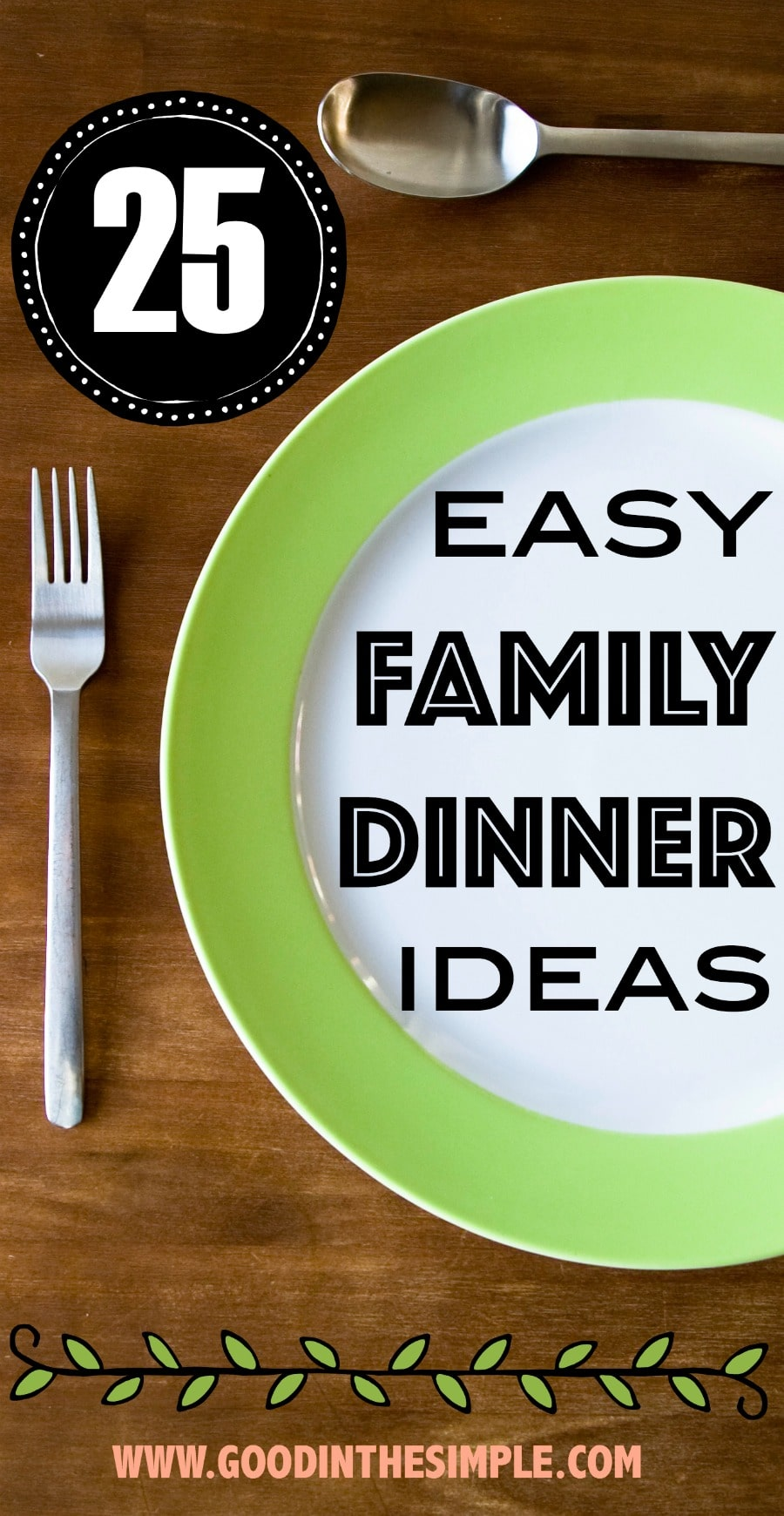 25 Easy Family Dinner Ideas Good And Simple