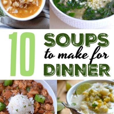 10 Best Soup Recipes for Dinner