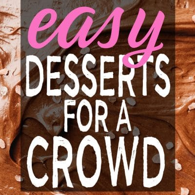Easy Desserts for a Crowd